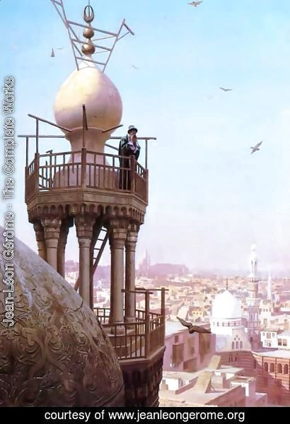 Jean-Léon Gérôme - Un Muezzin Appelant du Haut du Minaret les Fidèles à la Prière (A Muezzin Calling from the Top of a Minaret the Faithful to Prayer)
